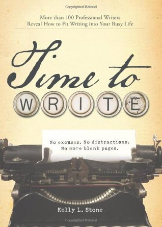 Time to Write by Kelly L. Stone
