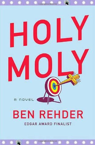 Holy Moly by Ben Rehder