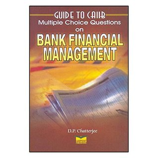 Guide to CAIIB - Multiple Choice Questions on Bank Financial Management