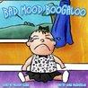 Bad Mood Boogaloo