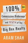 100% Commission Brokerage and Death of the Big Box Realty