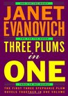 Three Plums In One by Janet Evanovich