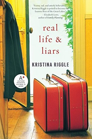 Real Life  Liars by Kristina Riggle