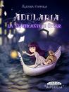 Adularia la trafficate di storie by Alessia Copola