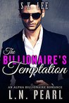 The Billionaire's Temptation by L.N. Pearl