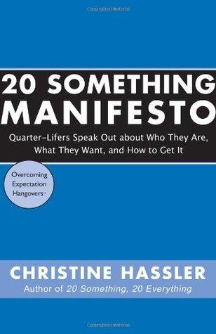 20 Something Manifesto by Christine Hassler