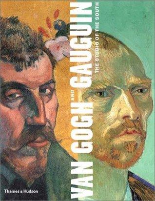 Van Gogh and Gauguin by Peter Kort Zegers