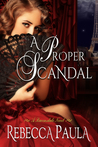 A Proper Scandal (The Ravensdales, #2)