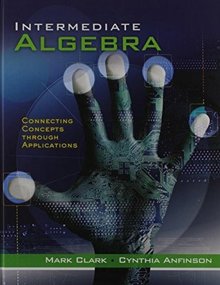 Intermediate Algebra: Connecting Concepts through Applications [with Math Study Skills Workbook]