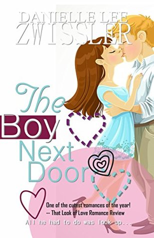 The Boy Next Door Best Friends To Lovers Romance By Danielle Lee
