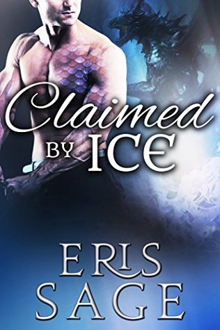 Claimed by Ice (Dragon Bond, #1)