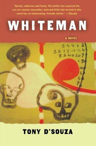 Whiteman by Tony D'Souza