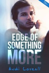 Edge Of Something More by Andi Loveall