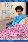 Day of Honey: A M...