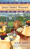 Grace Under Pressure (Manor House Mystery, #1)