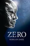 Zero by Morgan Dark