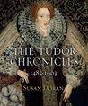 The Tudor Chronicles: 1485-1603