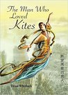 The Man Who Loved Kites