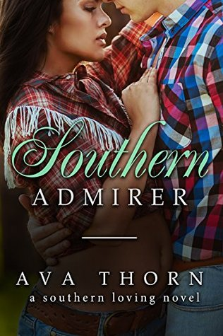 Southern Admirer (Southern Loving Book 2)