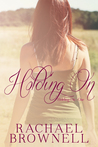 Holding On (Holding On, #1)