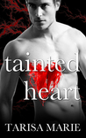 Tainted Heart (Tainted, #2)