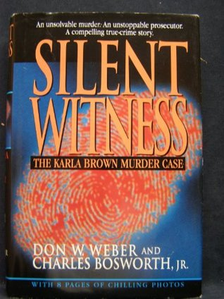 Silent Witness by Don W. Weber
