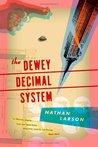 The Dewey Decimal System (Dewey Decimal #1)