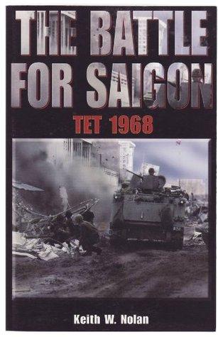 Battle for Saigon by Keith William Nolan