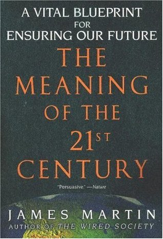 The meaning of the 21st century a vital blueprint for ensuring our 1307389 malvernweather Gallery