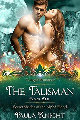 The Talisman (Secret Shades of the Alpha Blood, #1)