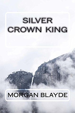 Silver Crown King (Demon Lord, #5)