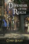 Defender of the Realm (Defender of the Realm, #1)