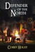 Defender of the North (Defender of the Realm, #2)