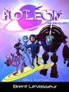 Boxed Set: Aoleon The Martian Girl Saga Books 1-5: A Middle Grade Science Fiction and Fantasy Series for Kids aged 9-12