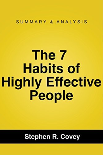 The 7 Habits of Highly Effective People: Powerful Lessons in Personal Change by Stephen R. Covey | Summary Guide