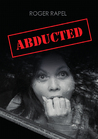 Abducted by Roger Rapel