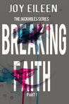 Breaking Faith (The JackholeS #1)