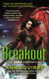 Breakout (Dred Chronicles, #3)