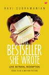 The Bestseller She Wrote by Ravi Subramanian