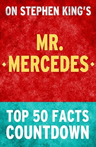 Mr. Mercedes: Top 50 Facts Countdown