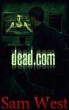 Dead Dot Com by Sam  West