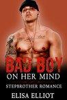Bad Boy On Her Mind
