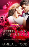 Secrets, Lies and Imperfections (Beautiful Sinners #2)