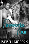 Fireworks for Four by Kristi Hancock