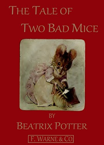 The Tale of Two Bad Mice (Picture Book) (Classic Picture Books Book 15)
