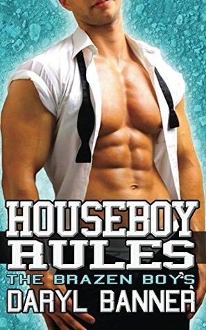 Houseboy Rules (The Brazen Boys, #7)