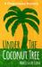 Under the Coconut Tree: A Chupplejeep Mystery