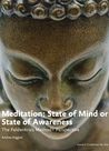 Meditation: State of Mind or State of Awarness