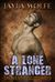 A Lone Stranger (The Bent Z...