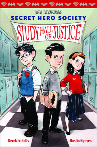 Study Hall of Justice (DC Comics: Secret Hero Society #1)